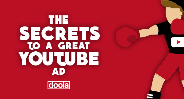 The Secrets To A Great YouTube Ad